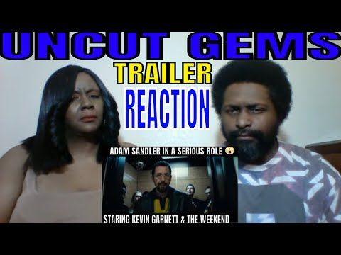 UNCUT GEMS TRAILER (ADAM SANDLER) REACTION