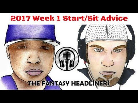 2017 Fantasy Football - Week 1 Lineups Start/Sit Edition Ep.# 12