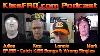 KissFAQ Podcast Ep.198 - KISS' Catchiest Songs and Wrong Choices...