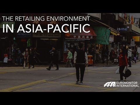 The Retailing Environment in Asia Pacific
