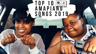 OUR TOP 10 AMAPIANO SONGS 2019 KUTLWANO M  SOUTH AFRICAN YOUTUBER