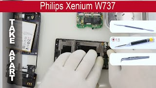 How to disassemble 📱 Philips Xenium W737 Take apart, Tutorial