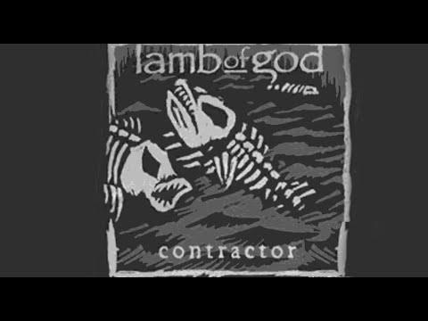 Lamb of God: Contractor Music Video