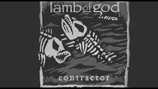Lamb of God: Contractor Music Video