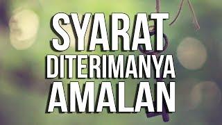 Video Syarat Diterimanya Amalan - Ust. Oemar Mita, Lc. download MP3, 3GP, MP4, WEBM, AVI, FLV November 2018