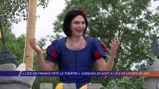 """Yvelines   """"L'Île -de-France fête le théâtre"""" jusqu'au 29 août à l'île de loisirs de SQY"""