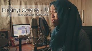 Ending Scene 이런 엔딩 - IU 아이유 (Live Cover by Tiffani Afifa)