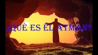 ¿Qué es el Atman? - Hinduísmo - Ciencia del saber