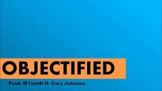 Objectified! Mixstar ft. Cory Johnson - Free MP3 Download