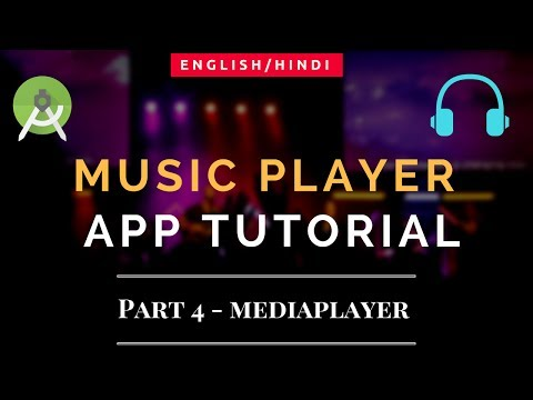 Music Player Online Streaming App Tutorial | Android | Part 4 | MediaPlayer