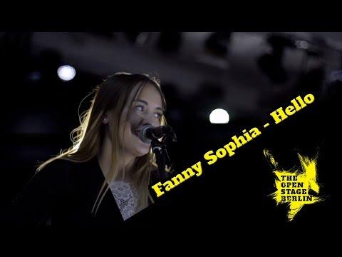 Fanny Sophia - Hello - The Open Stage Berlin