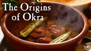 Food of the Enslaved: Okra Soup