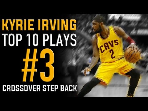 Kyrie Irving  Crossover Step Back Move: Top 10 Plays #3 | Basketball Moves How to