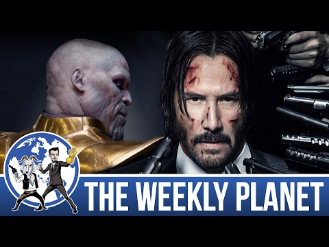 Avengers Infinity War Begins & Best Keanu Reeves Films- The Weekly Planet Podcast