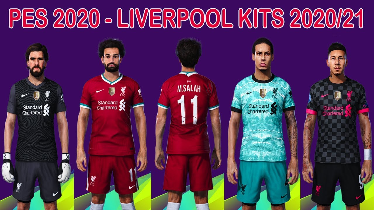 Pes 2020 New Kits Liverpool 2020 2021 Novos Uniformes Lfc Youtube