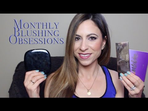 Monthly Blushing Obsessions | Fave Youtuber, Quo, Urban Decay, Estee Lauder & More!!!!!