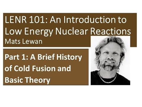 LENR 101 Part 1 - Origins of Cold Fusion