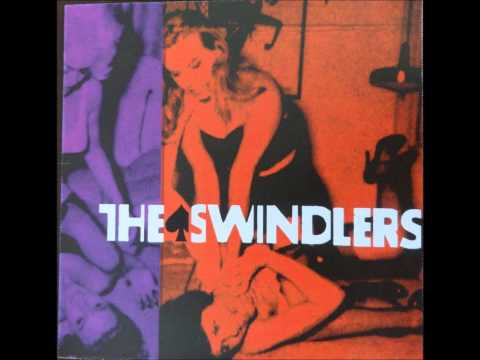 All The Girls Wanna Do It - The Swindlers
