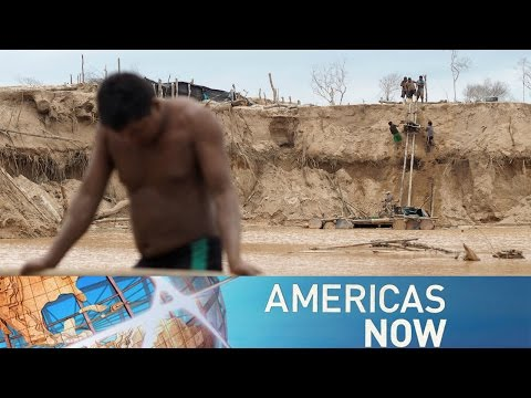 Americas Now— Time is dust: Peru's illegal gold mining 06/06/2016
