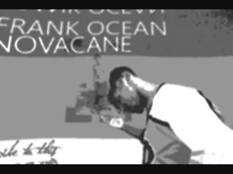 Novacane Frank Ocean w...