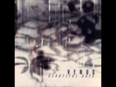 Venus - Beautiful Days