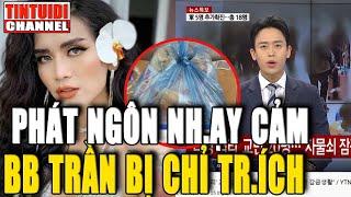 """BB Trần bị chỉ tri'ch dữ dội vì """"Cà kh.ịa"""" người Việt vụ nhà đài và du khách Hàn"""
