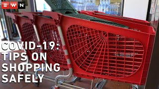 8 Tips on shopping safely during COVID-19