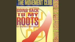 Going Back To My Roots (Rich In Paradise Radio Mix)