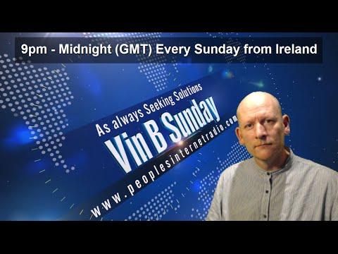 Vin B Sunday Peoples Internet Radio