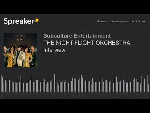 THE NIGHT FLIGHT ORCHESTRA Interview