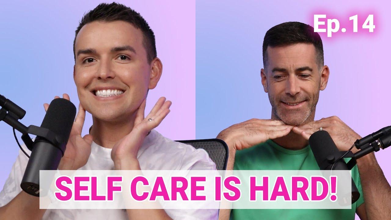 Self Care is Hard! - The Nurse Blake Podcast (Ep 14)