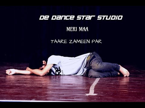 Dance  Meri Maa | shankar mahadevan |   Tserise (  Taare Zameen par ) DE DANCE STAR STUDIO