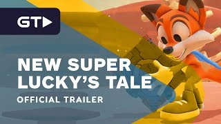 New Super Lucky's Tale - Official Launch Trailer