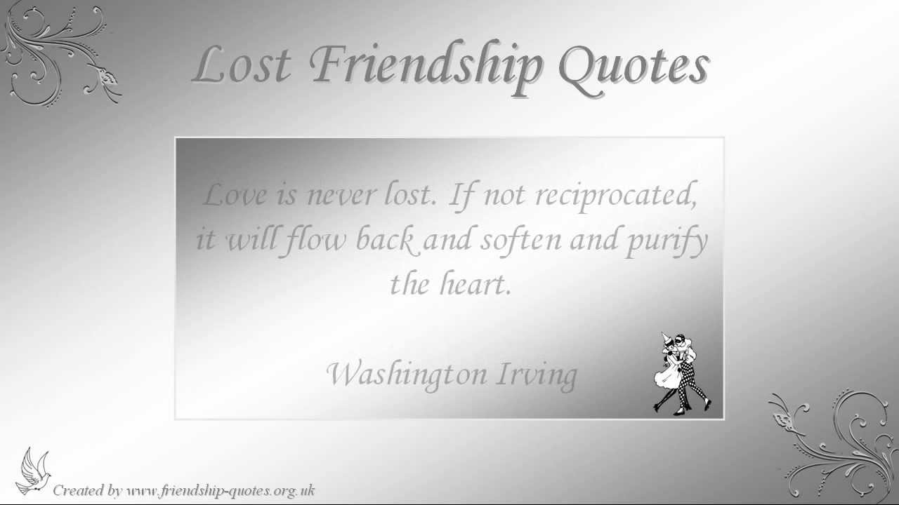 Quote About Lost Friendship Lost Friendship Quotes  Youtube