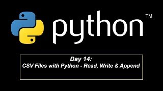 Day 14: CSV Files with Python - Read, Write & Append