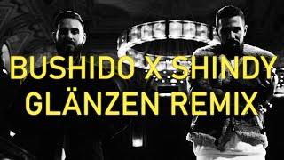 GLÄNZEN CLUB REMIX - SHINDY X BUSHIDO PROD. BY DRC