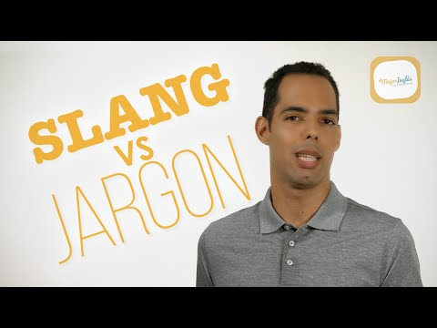 Slang vs Jargon - Informal vs technical English - Differences