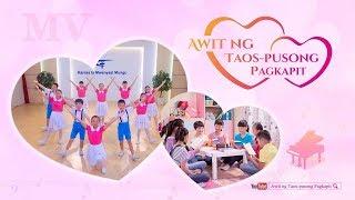 """Tagalog Praise Song """"Awit ng Taos-pusong Pagkapit"""