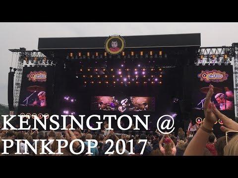 Kensington @ Pinkpop 2017 [FULL SHOW]