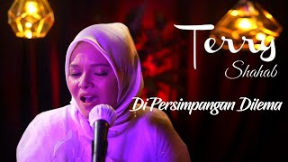 Download Terry - Di Persimpangan Dilema (Live Acoustic)