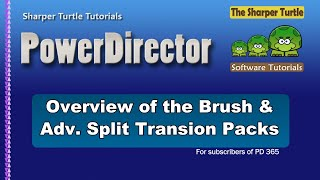 PowerDirector - Overview of Brush Transitions Advanced Split Transitions