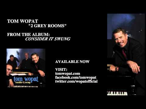 Tom Wopat - 2 Grey Rooms