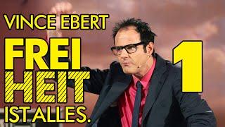 Vince Ebert - Freiheit ist alles! - Teil 1