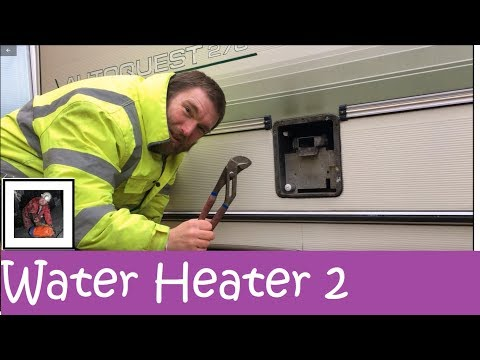 Problem With The Motorhome Water Heater Part 2