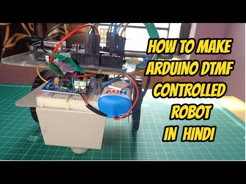 HOW TO MAKE ARDUINO DTMF CONTROLLED ROBOT