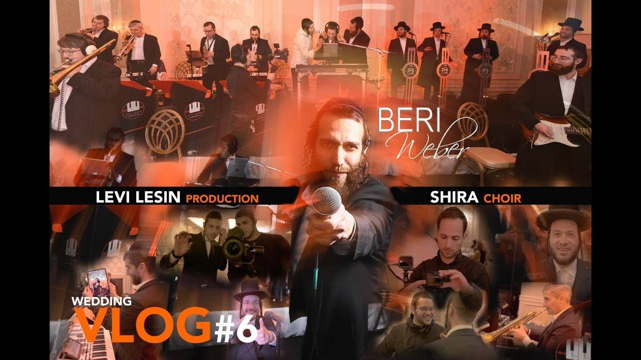 Levi Lesin ? _ VLOG #6 | Ft. Beri Weber & The Shira Choir |