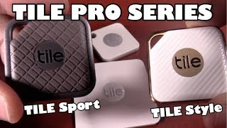 Tile SPORT & Tile STYLE - Tile Pro Series