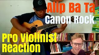 Alip Ba Ta, Canon Rock, (fingerstyle acoustic), Pro Violinist Reaction and mini Collab