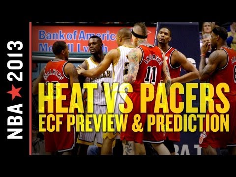Heat vs Pacers 2013: Eastern Conference Finals Preview