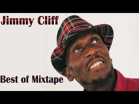 Jimmy Cliff Best Of Greatest Hits Mix by djeasy